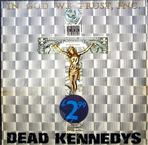 "In god we trust, inc. - DEAD KENNEDYS Płyta winylowa 12"" EP"