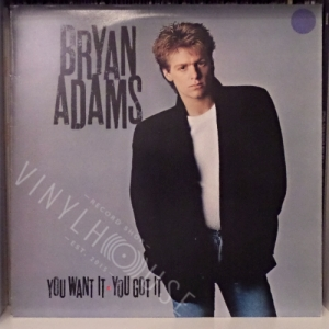 You want it you got it - BRYAN ADAMS Płyta winylowa LP